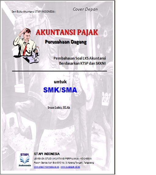 Buku Akuntansi Pajak Kelas 2 Amp 3 Smk Sma Komputer Akuntansi Perpajakan